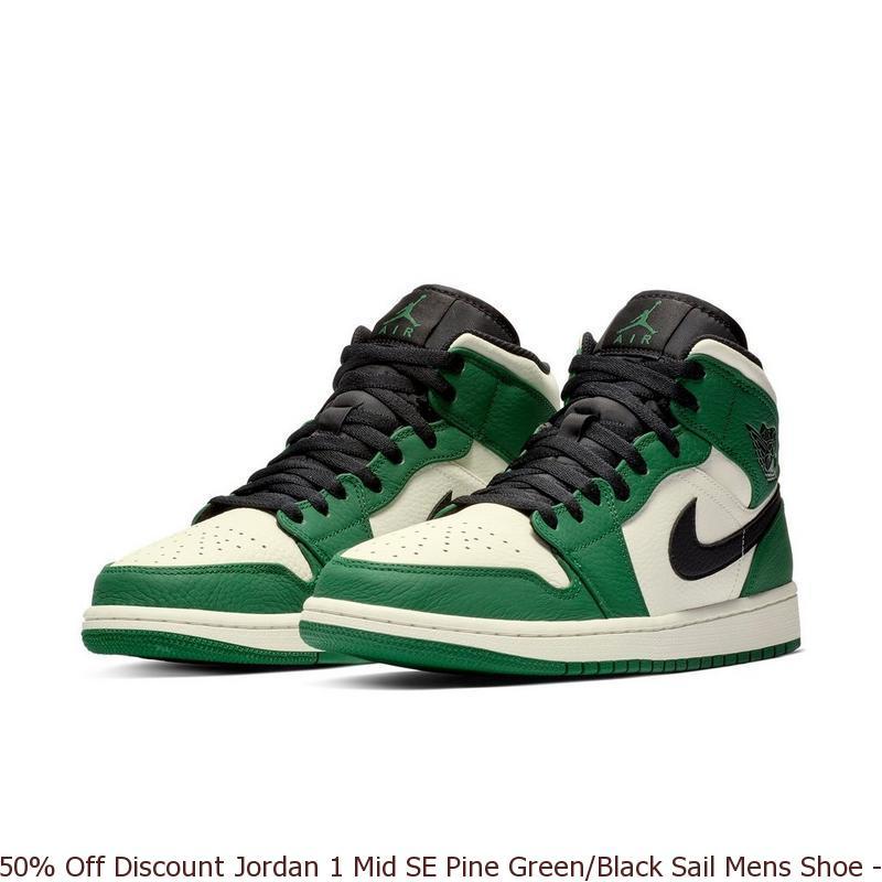 8467ac23bccc1e 50% Off Discount Jordan 1 Mid SE Pine Green Black Sail Mens Shoe ...