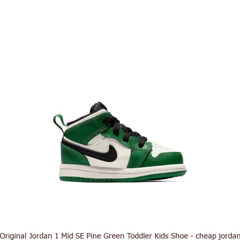 bdbb825876189 Original Jordan 1 Mid SE Pine Green Toddler Kids Shoe – cheap ...