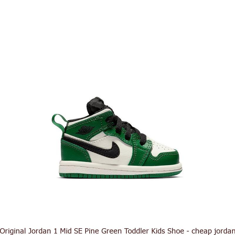 f02832e675d Original Jordan 1 Mid SE Pine Green Toddler Kids Shoe – cheap ...