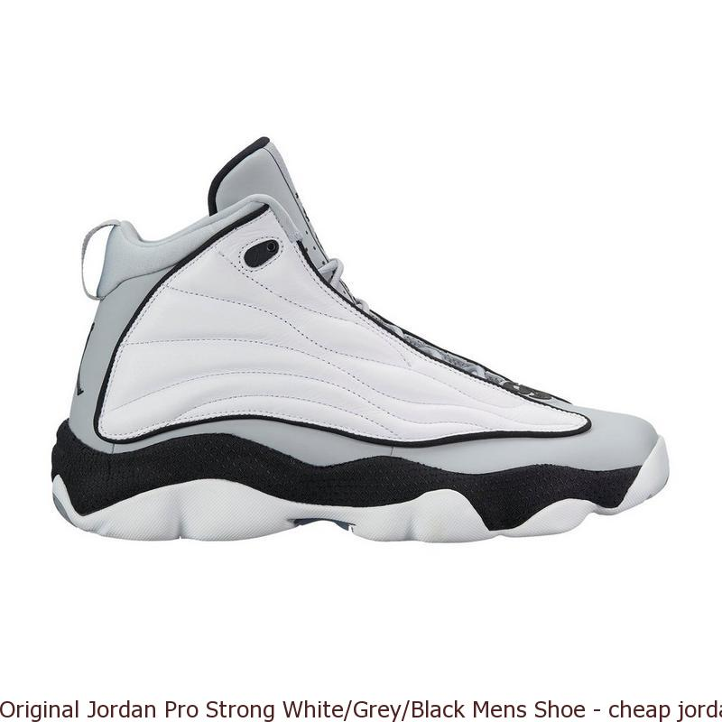 check-out b5baa 359ac Original Jordan Pro Strong White/Grey/Black Mens Shoe - cheap jordans but  real - Q0058W